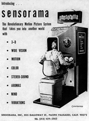 Morton Heilig created a simulator called Sensorama with visuals, sound, vibration, and smell back in 1956.